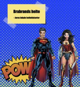 Podcast: Brabrands helte